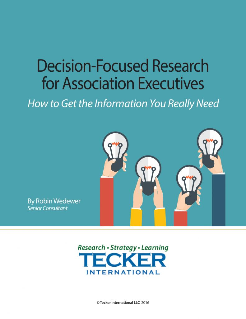 Decision-Focused Research for Association Executives